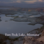 Fort Peck Lake, Montana (S/F)